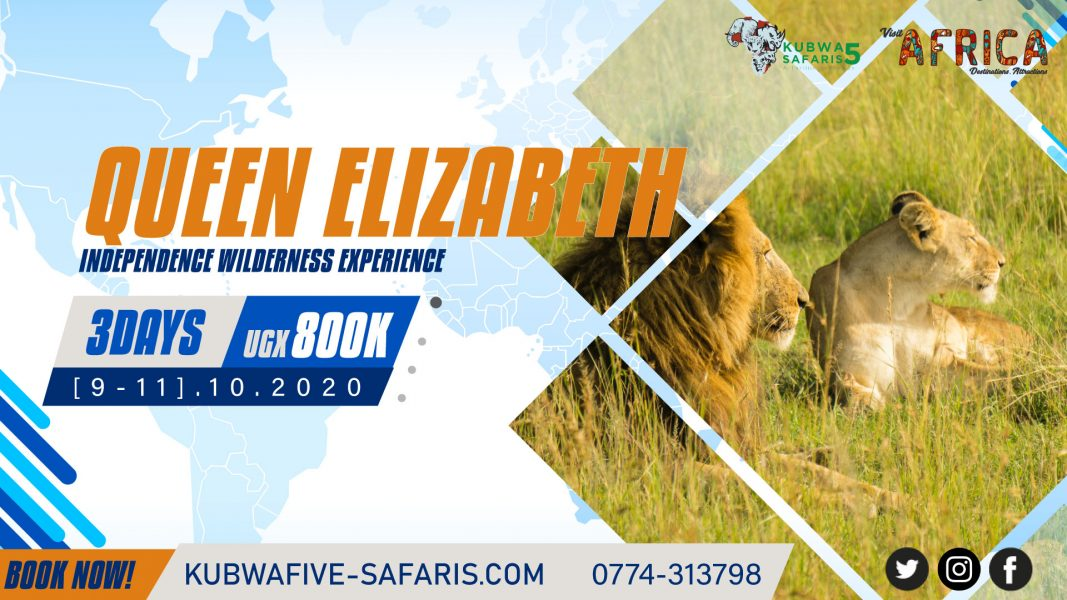 Independence Tour Queen Elizabeth Safari Vacation